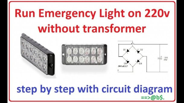 How To Run Emergency Light On 220v Without Transformer