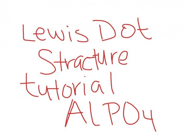 Aluminum Phosphate Lewis Dot Structure