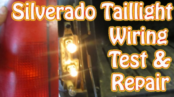 Diy Chevy Silverado Gmc Sierra Taillight Repair How To Test And