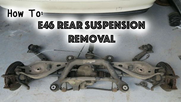 How To  Remove E46 Rear Suspension