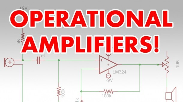 What Is An Op Amp  Operational Amplifier Tutorial & Super Spy