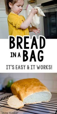 Bread in a Bag – A Great Kid Activity that Really Works